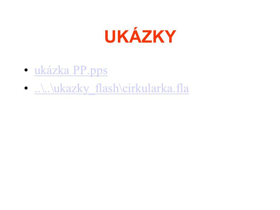 UKÁZKY ukázka PP.pps ..\..\ukazky_flash\cirkularka.fla
