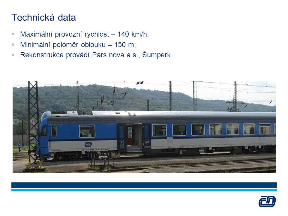 Technická data Maximální provozní rychlost – 140 km/h;