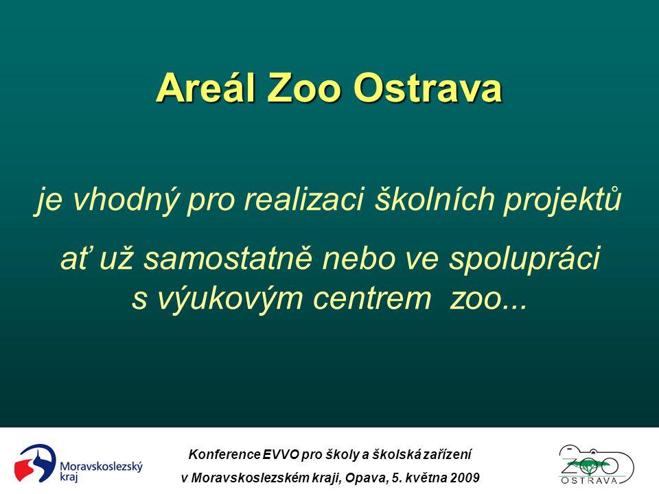 Areál Zoo Ostrava je vhodný pro realizaci školních projektů