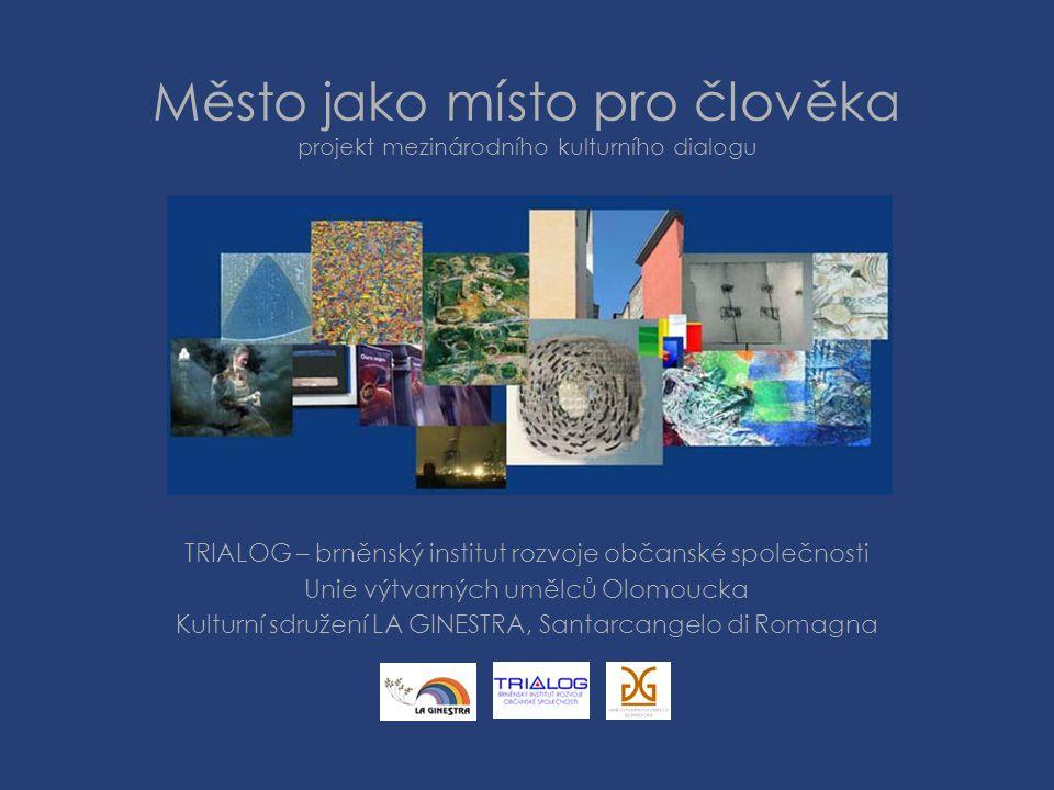 Město jako místo pro člověka projekt mezinárodního kulturního dialogu