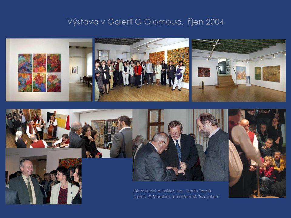 Výstava v Galerii G Olomouc, říjen 2004