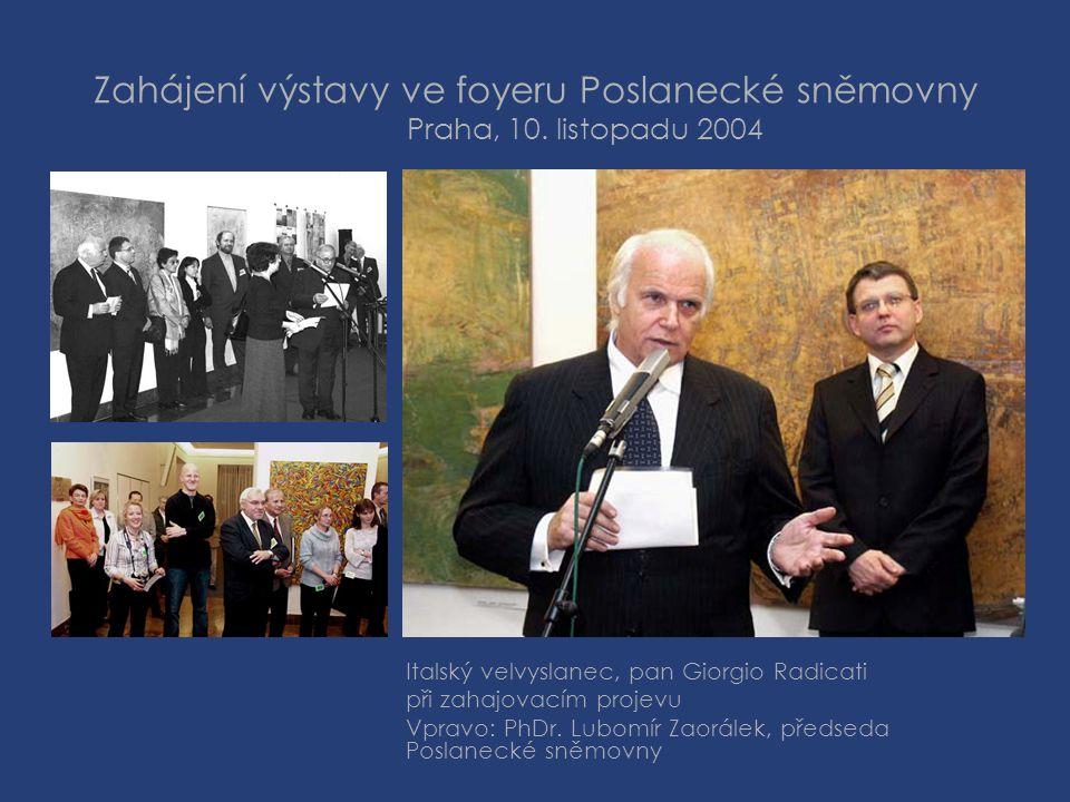 Zahájení výstavy ve foyeru Poslanecké sněmovny Praha, 10