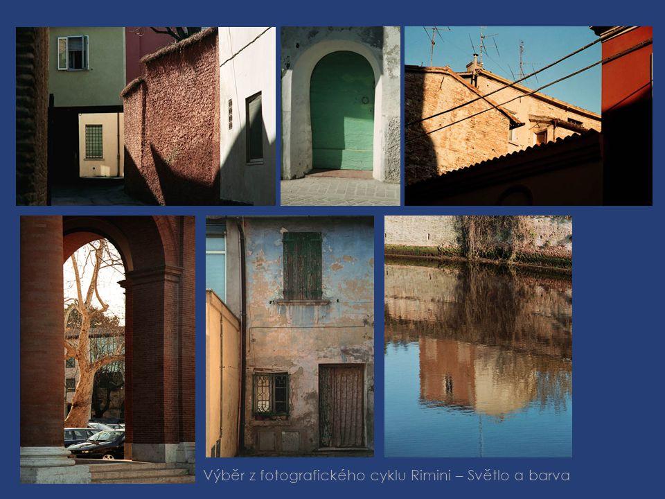 Výběr z fotografického cyklu Rimini – Světlo a barva