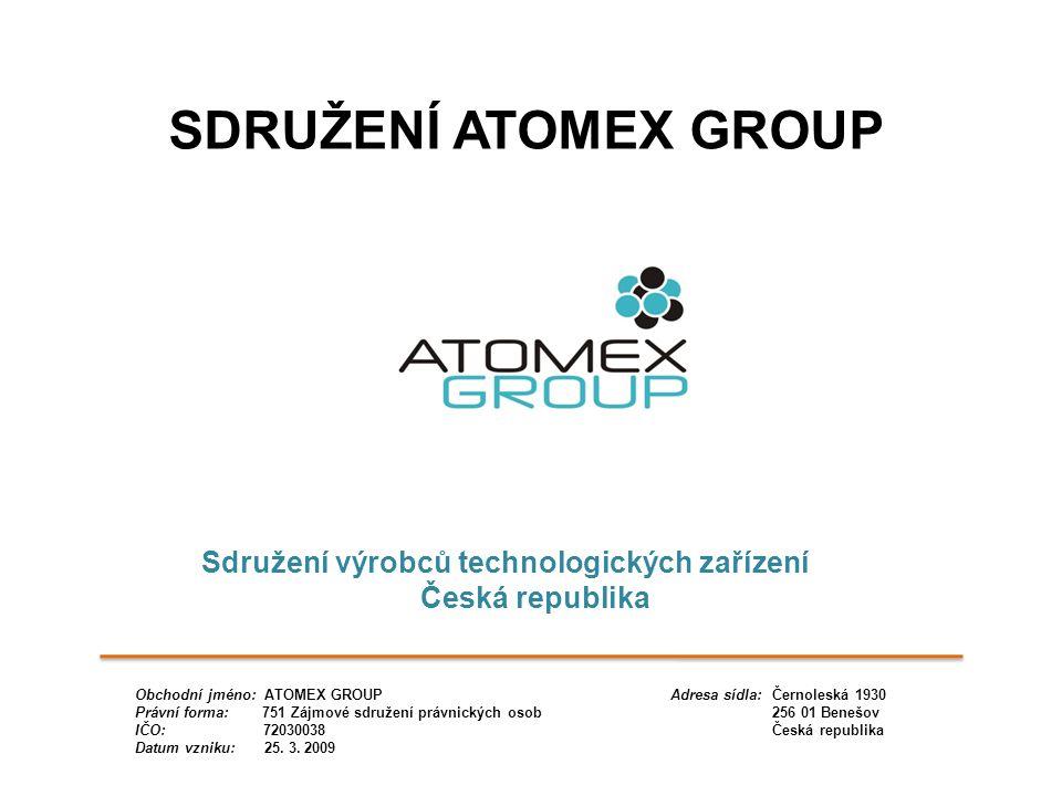SDRUŽENÍ ATOMEX GROUP Sdružení výrobců technologických zařízení