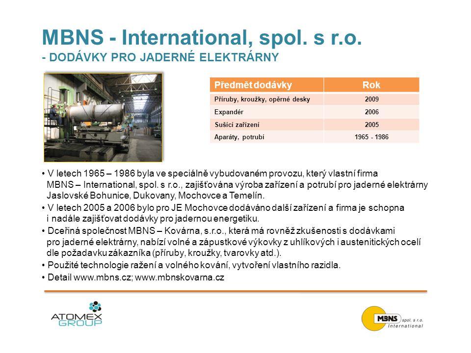 MBNS - International, spol. s r.o. - DODÁVKY PRO JADERNÉ ELEKTRÁRNY