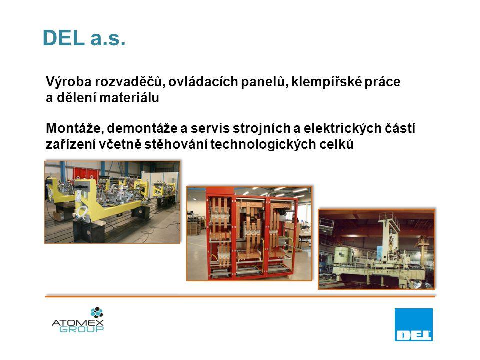DEL a.s. Výroba rozvaděčů, ovládacích panelů, klempířské práce a dělení materiálu.