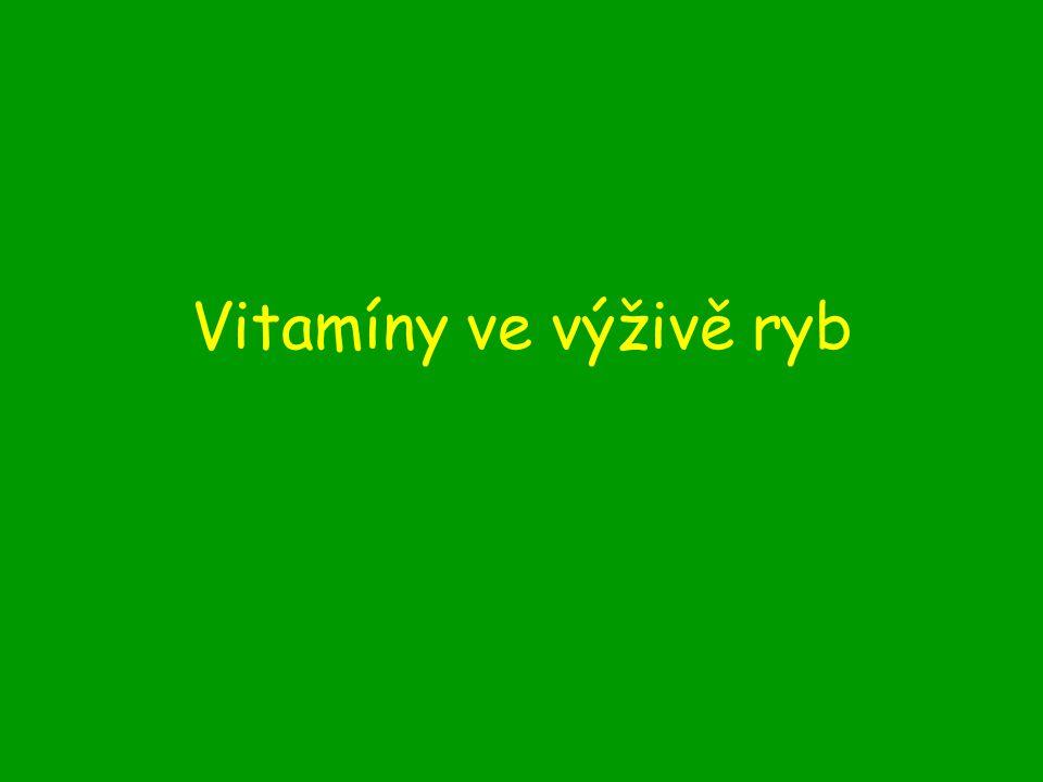 Vitamíny ve výživě ryb