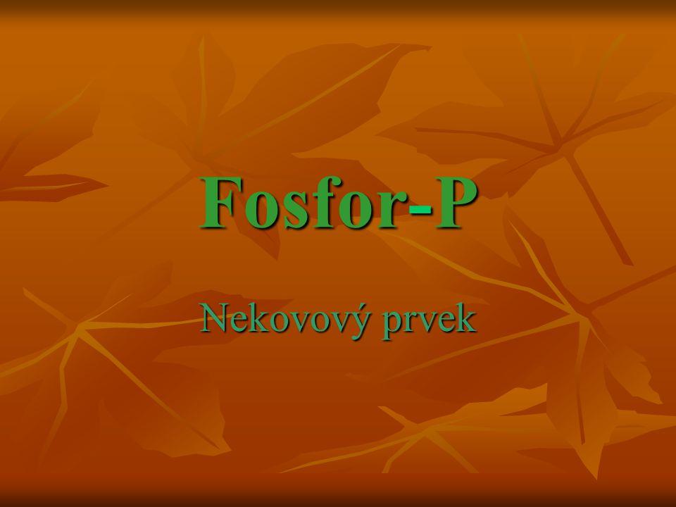 Fosfor-P Nekovový prvek