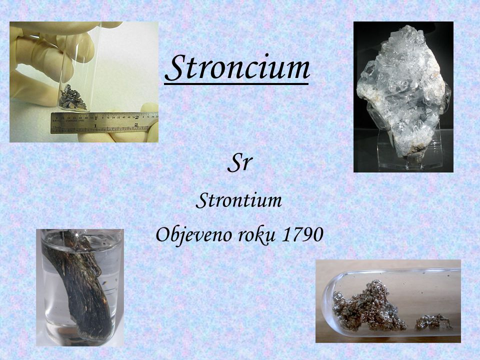 Sr Strontium Objeveno roku 1790