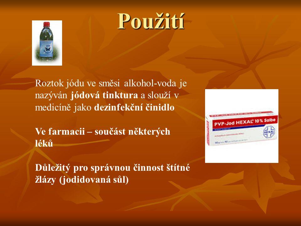 Použití Roztok jódu ve směsi alkohol-voda je nazýván jódová tinktura a slouží v medicíně jako dezinfekční činidlo.