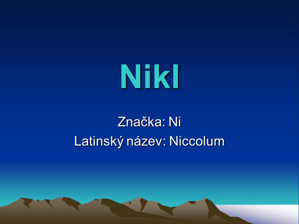 Značka: Ni Latinský název: Niccolum