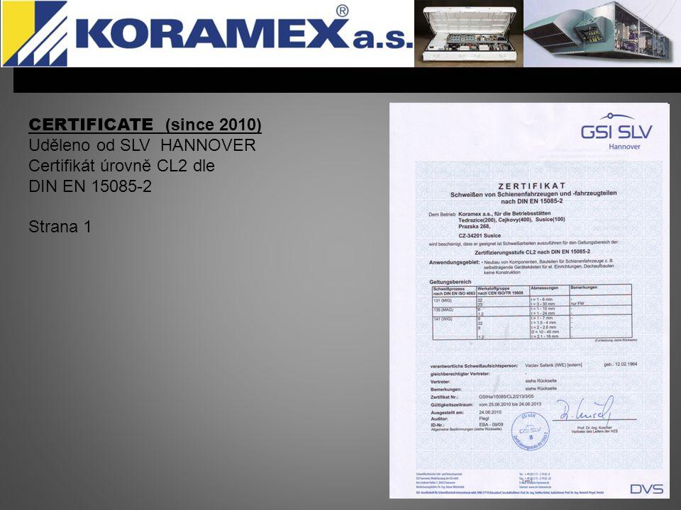 CERTIFICATE (since 2010) Uděleno od SLV HANNOVER.