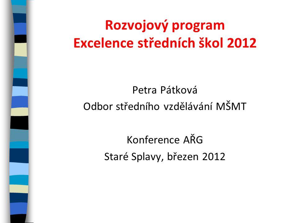 Rozvojový program Excelence středních škol 2012