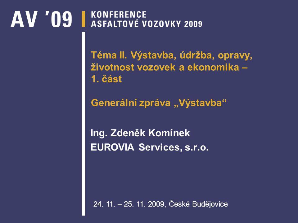 Ing. Zdeněk Komínek EUROVIA Services, s.r.o.