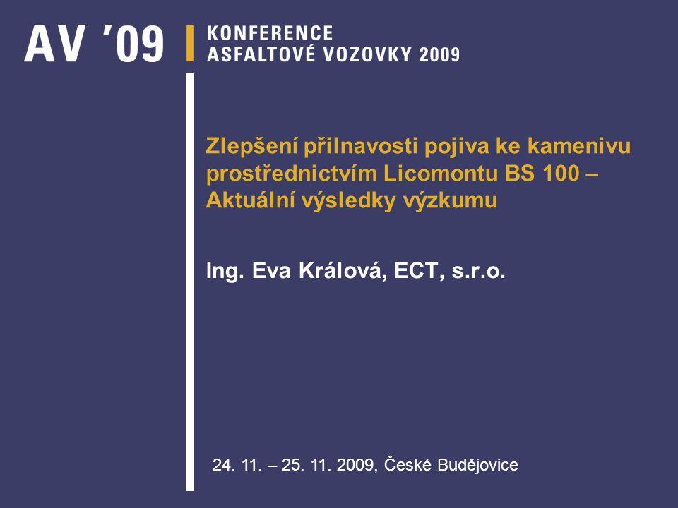 Zlepšení přilnavosti pojiva ke kamenivu prostřednictvím Licomontu BS 100 – Aktuální výsledky výzkumu