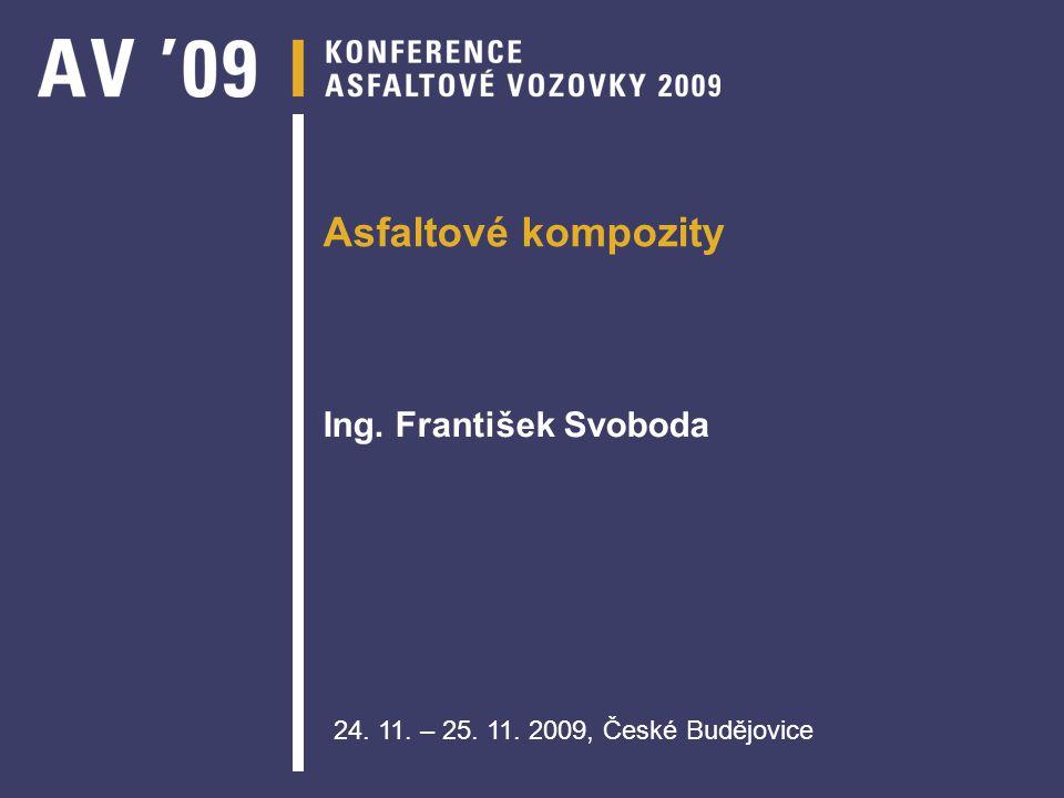 Asfaltové kompozity Ing. František Svoboda