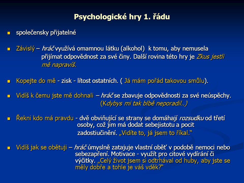 Psychologické hry 1. řádu