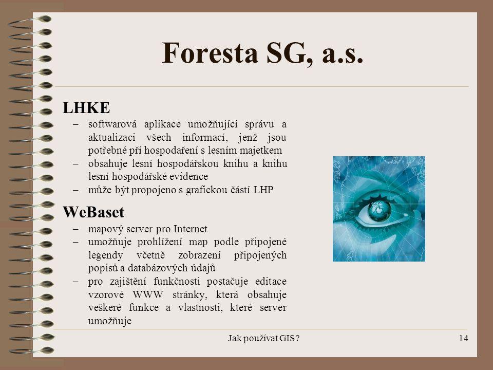 Foresta SG, a.s. LHKE WeBaset