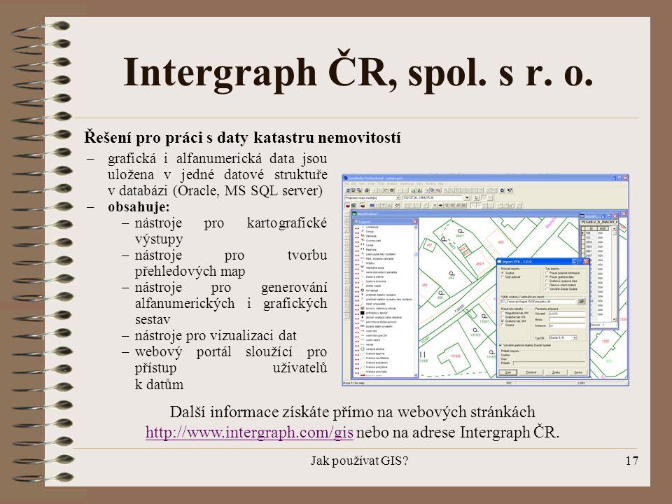 Intergraph ČR, spol. s r. o. Řešení pro práci s daty katastru nemovitostí.