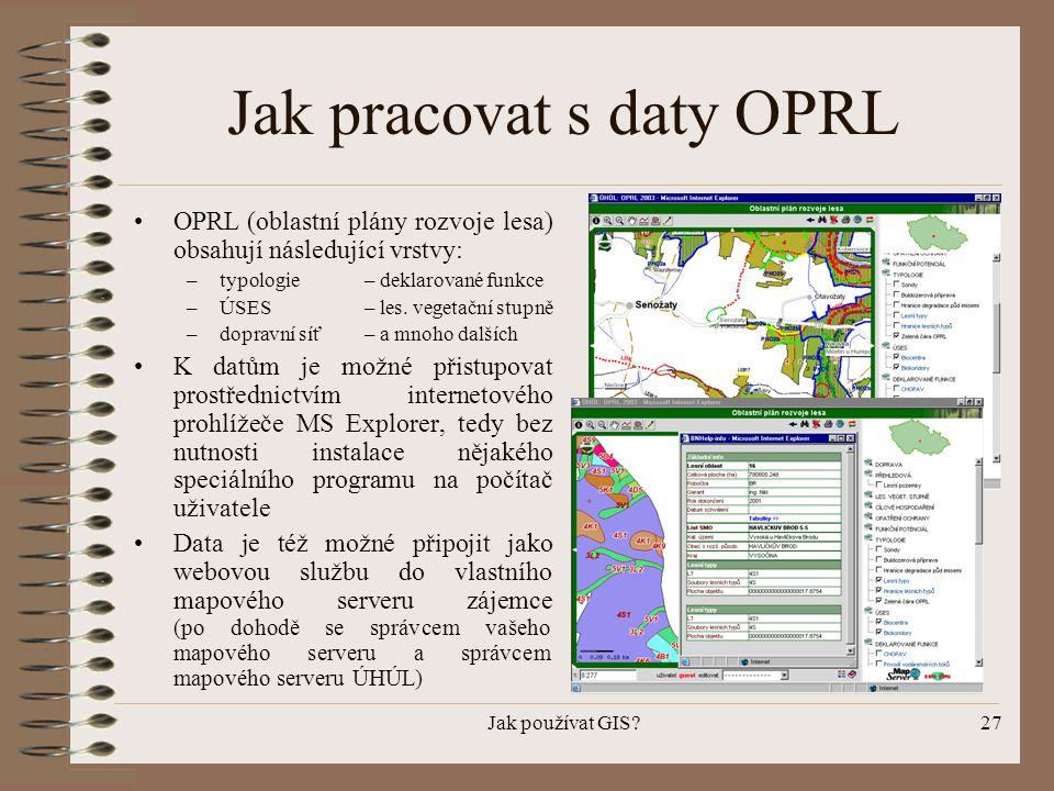Jak pracovat s daty OPRL