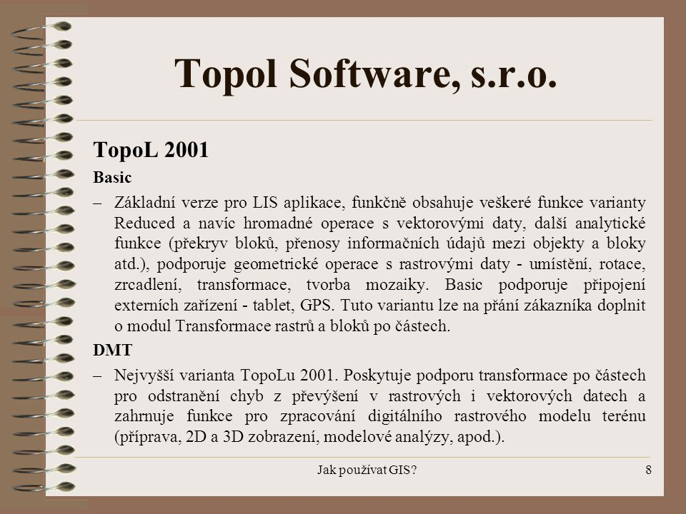 Topol Software, s.r.o. TopoL 2001 Basic
