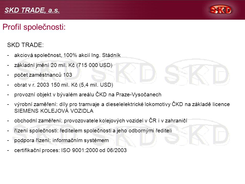 Profil společnosti: SKD TRADE: