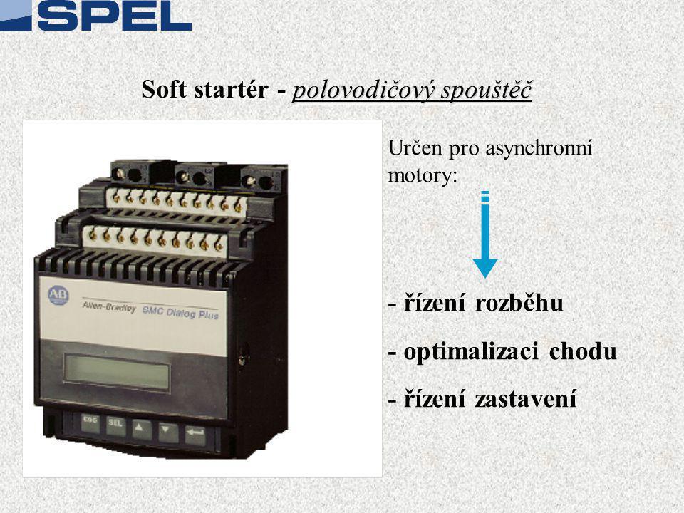 Soft startér - polovodičový spouštěč