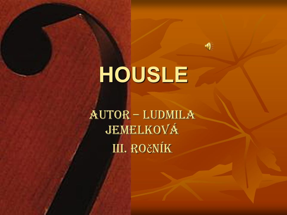 autor – Ludmila Jemelková III. ročník