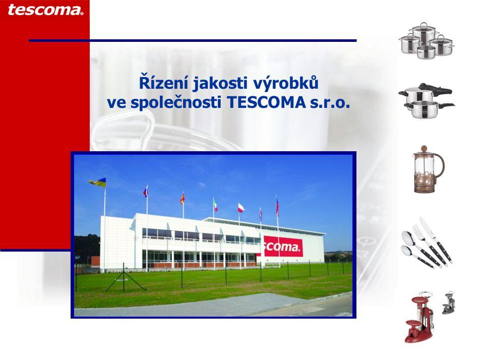 Řízení jakosti výrobků ve společnosti TESCOMA s.r.o.
