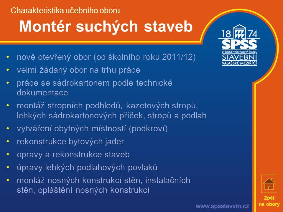 Charakteristika učebního oboru Montér suchých staveb