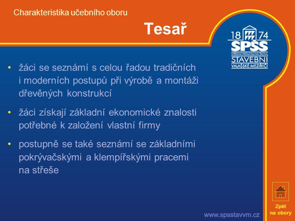 Charakteristika učebního oboru Tesař