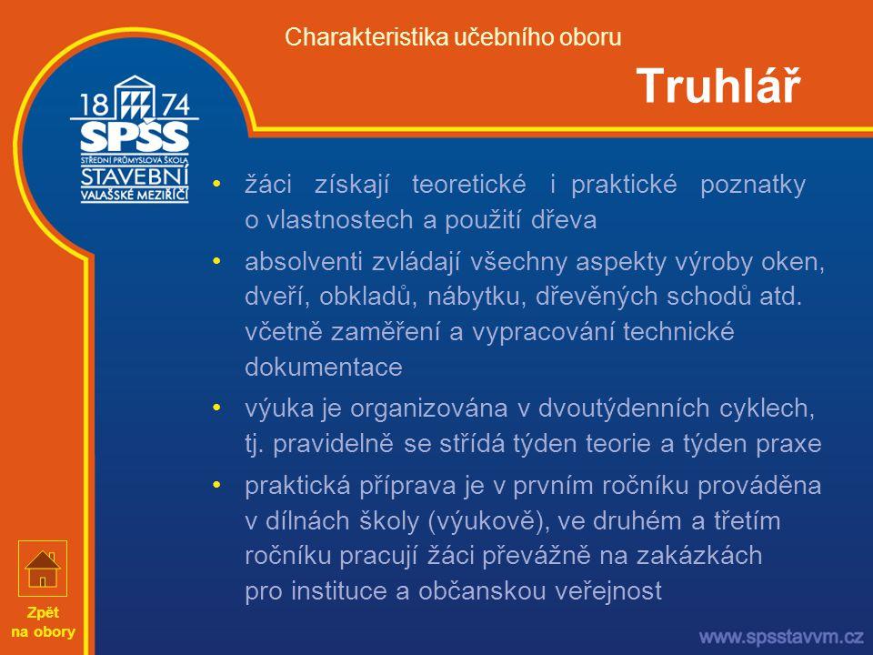 Charakteristika učebního oboru Truhlář