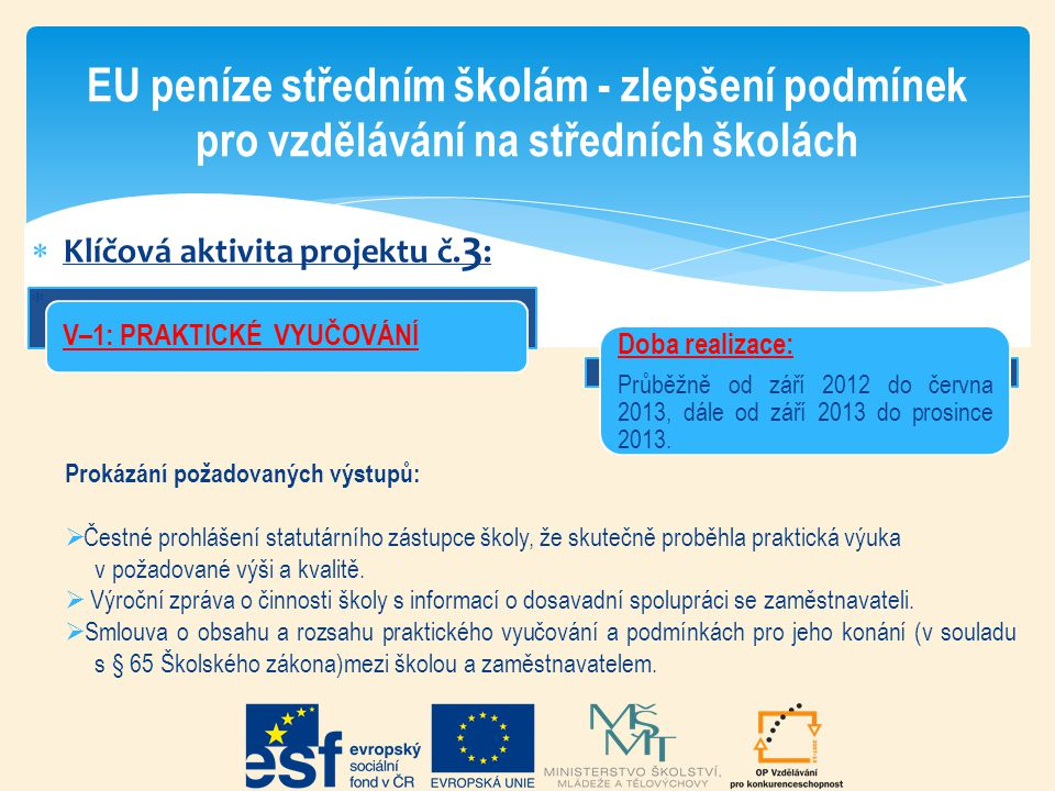EU peníze středním školám - zlepšení podmínek pro vzdělávání na středních školách