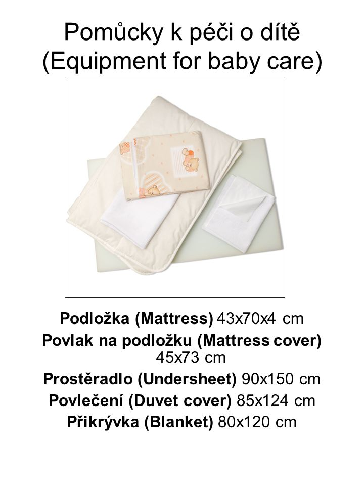 Pomůcky k péči o dítě (Equipment for baby care)