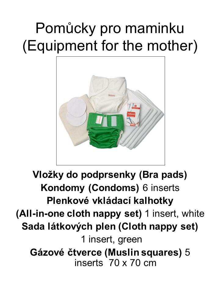 Pomůcky pro maminku (Equipment for the mother)