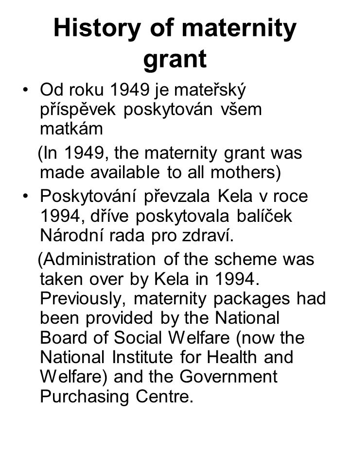 History of maternity grant