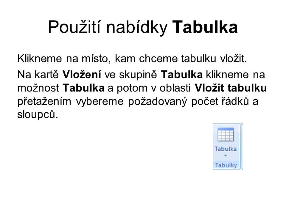 Použití nabídky Tabulka