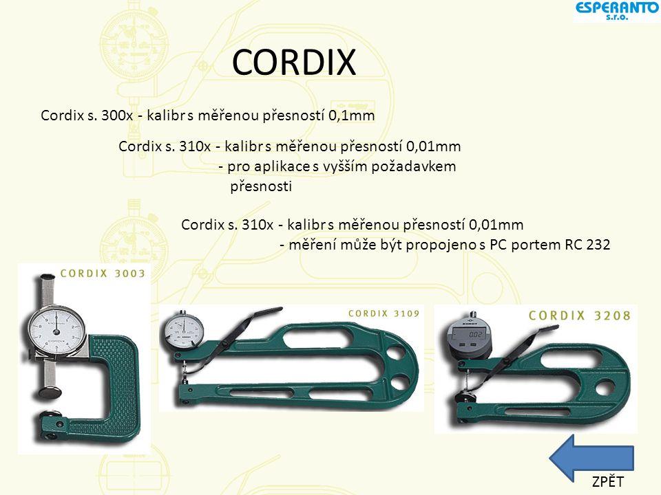 CORDIX Cordix s. 300x - kalibr s měřenou přesností 0,1mm