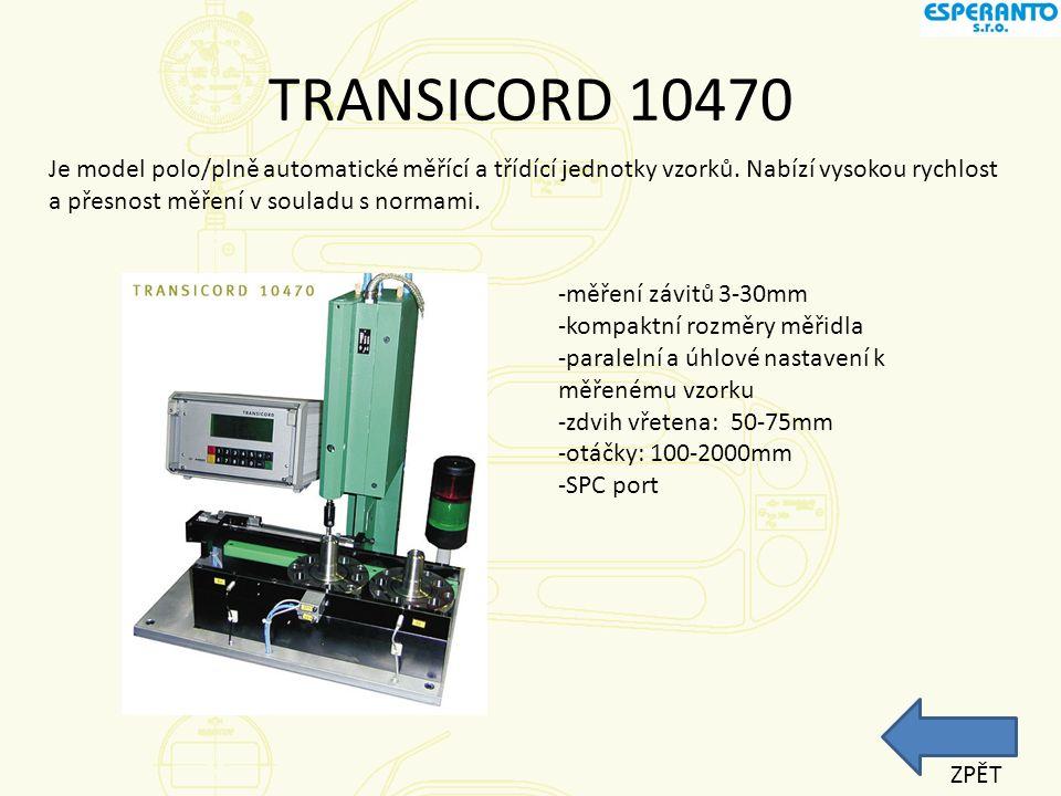 TRANSICORD 10470 Je model polo/plně automatické měřící a třídící jednotky vzorků. Nabízí vysokou rychlost a přesnost měření v souladu s normami.