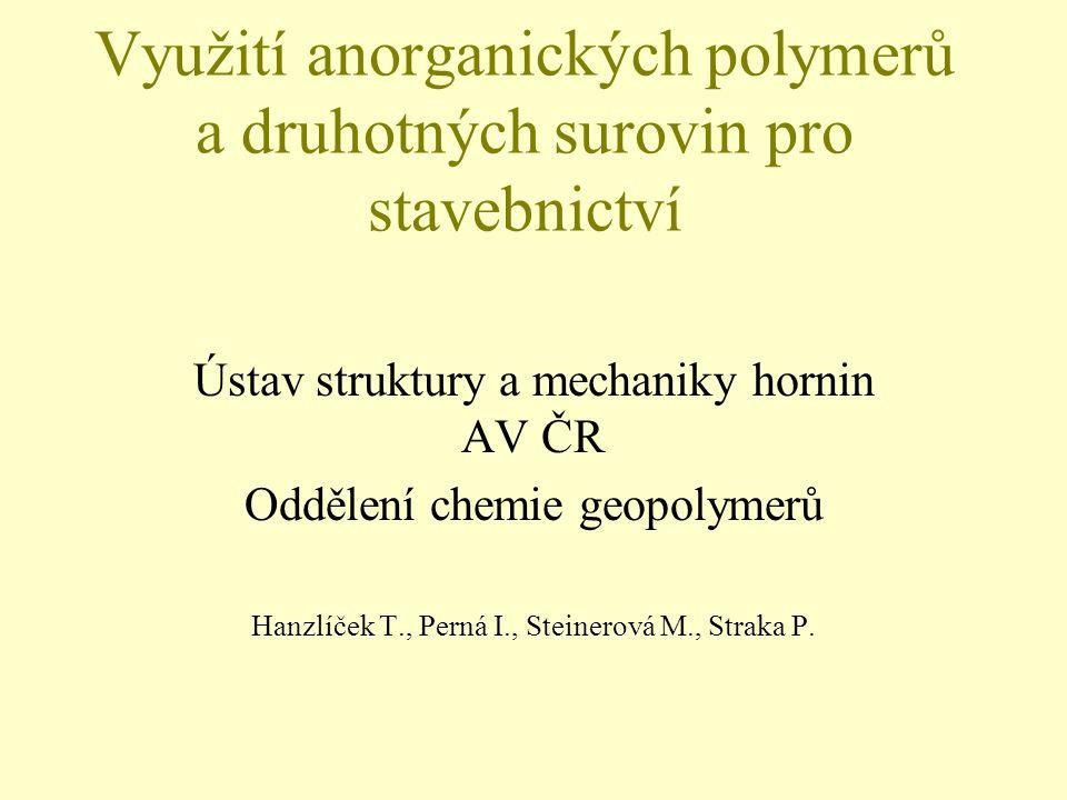 Využití anorganických polymerů a druhotných surovin pro stavebnictví