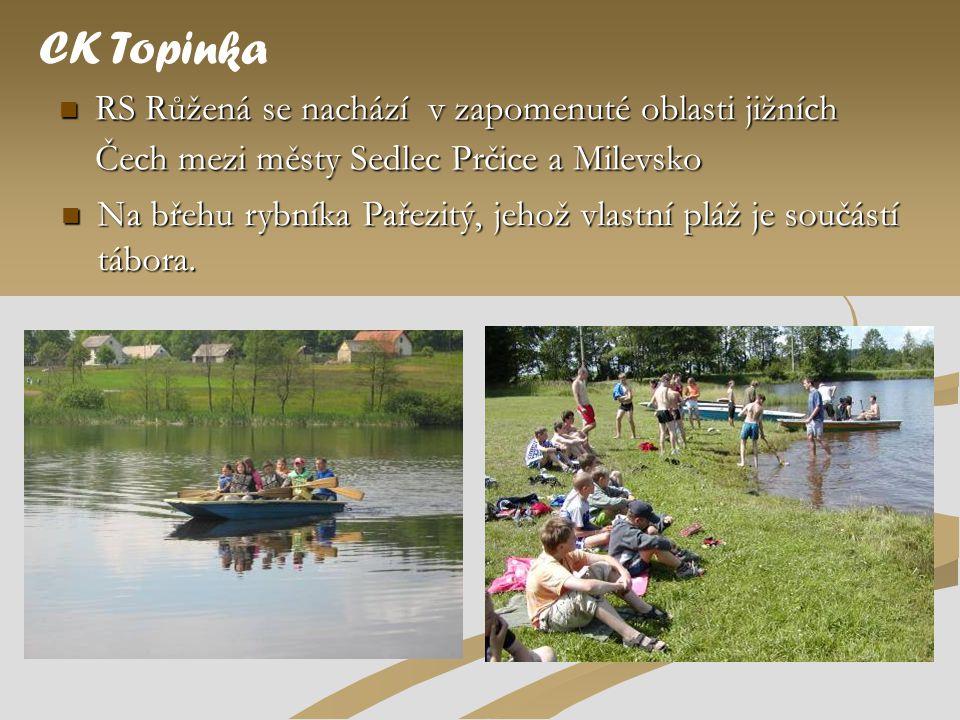 CK Topinka RS Růžená se nachází v zapomenuté oblasti jižních Čech mezi městy Sedlec Prčice a Milevsko.