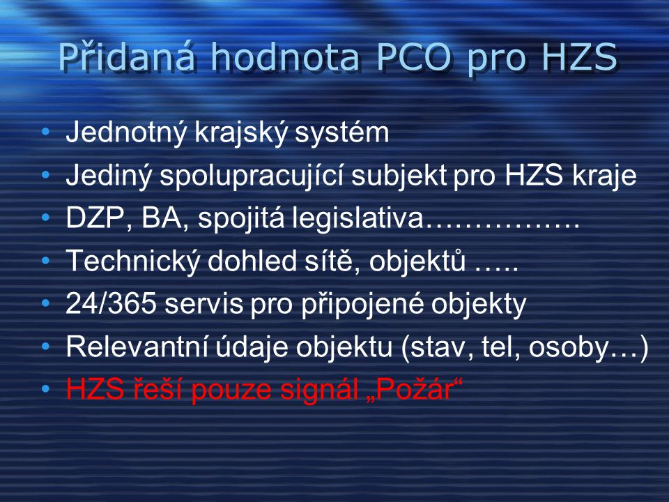 Přidaná hodnota PCO pro HZS