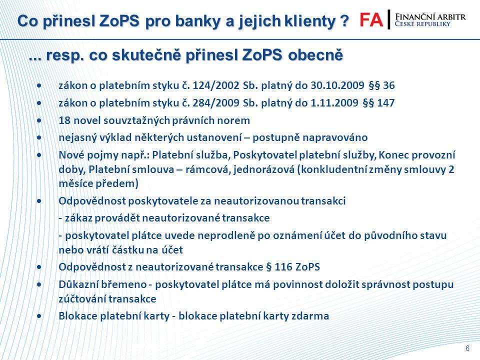 Co přinesl ZoPS pro banky a jejich klienty