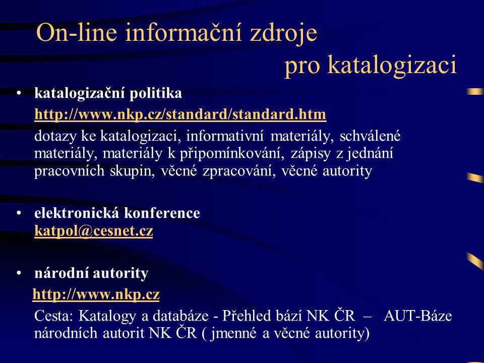 On-line informační zdroje pro katalogizaci