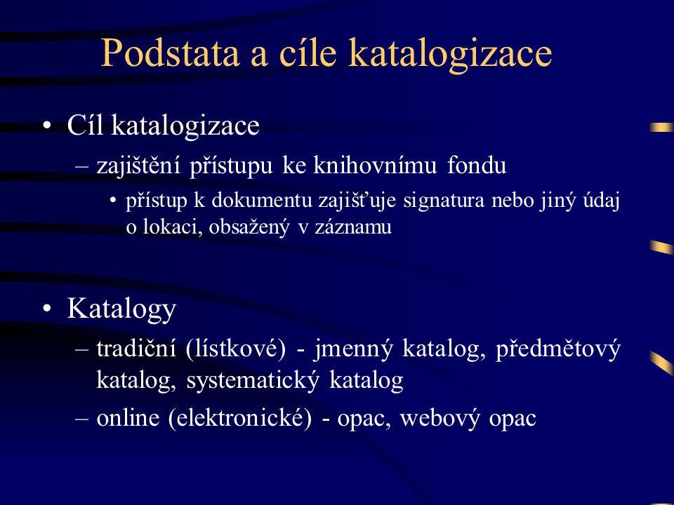 Podstata a cíle katalogizace