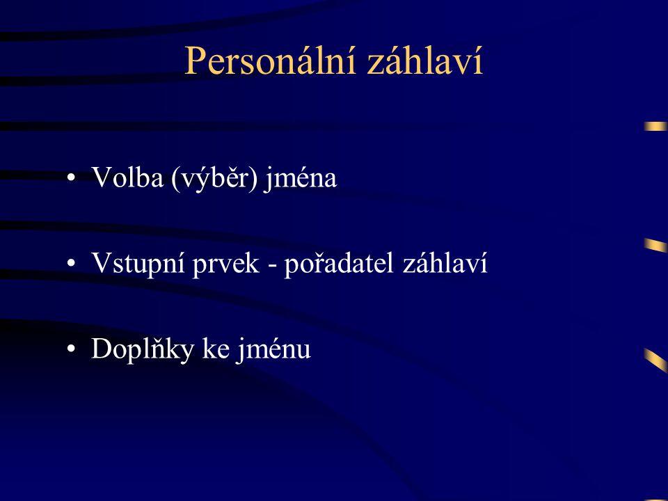 Personální záhlaví Volba (výběr) jména