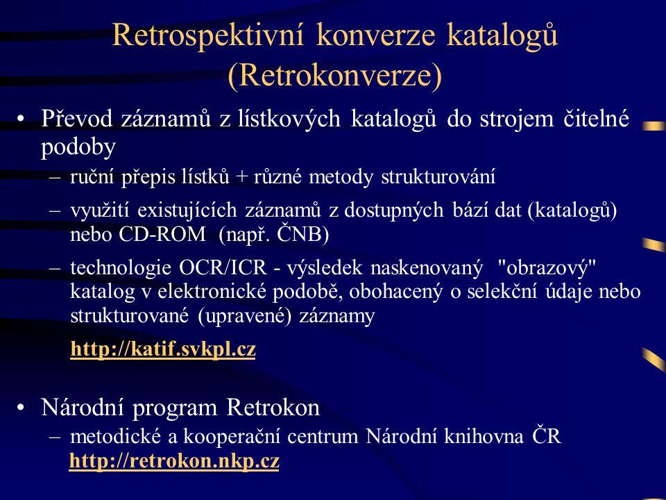 Retrospektivní konverze katalogů (Retrokonverze)