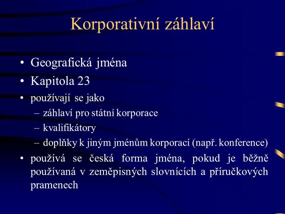Korporativní záhlaví Geografická jména Kapitola 23 používají se jako