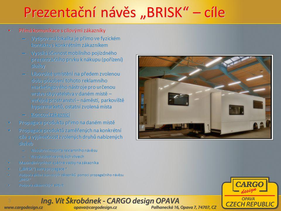 """Prezentační návěs """"BRISK – cíle"""