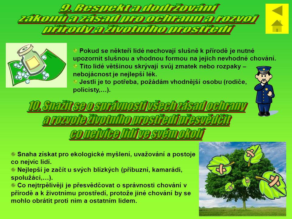 zákonů a zásad pro ochranu a rozvoj přírody a životního prostředí